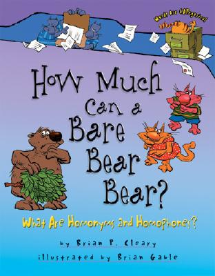 How Much Can A Bare Bear Bear By Cleary, Brian P./ Gable, Brian (ILT)